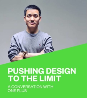 Pushing design to the limit. A chat with OnePlus.