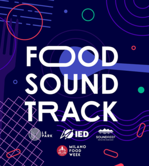 Milano Food Week suona con Thedynaplex, Soundreef e LePark