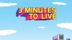 3 minute to live