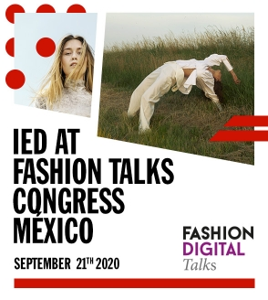 IED in Fashion Digital Talks - México 2020