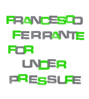 Francesco Ferrante for Underpressure